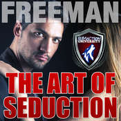 The Art of Seduction: How to Make Her Want You Audiobook, by PUA Freeman