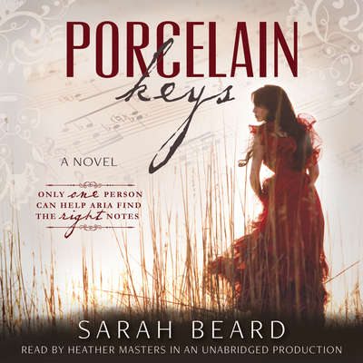 Porcelain Keys Audiobook, by Sarah Beard