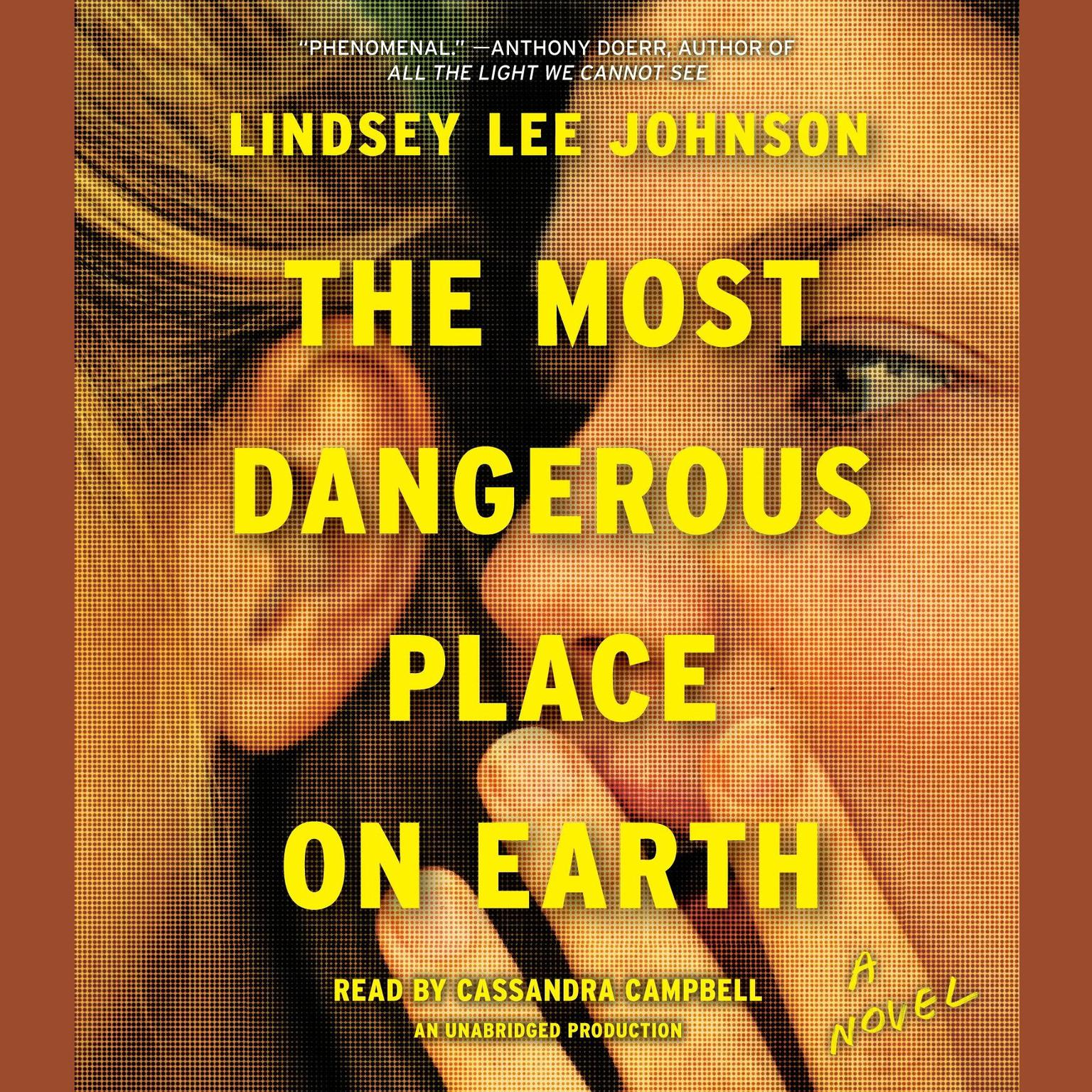 Printable The Most Dangerous Place on Earth: A Novel Audiobook Cover Art