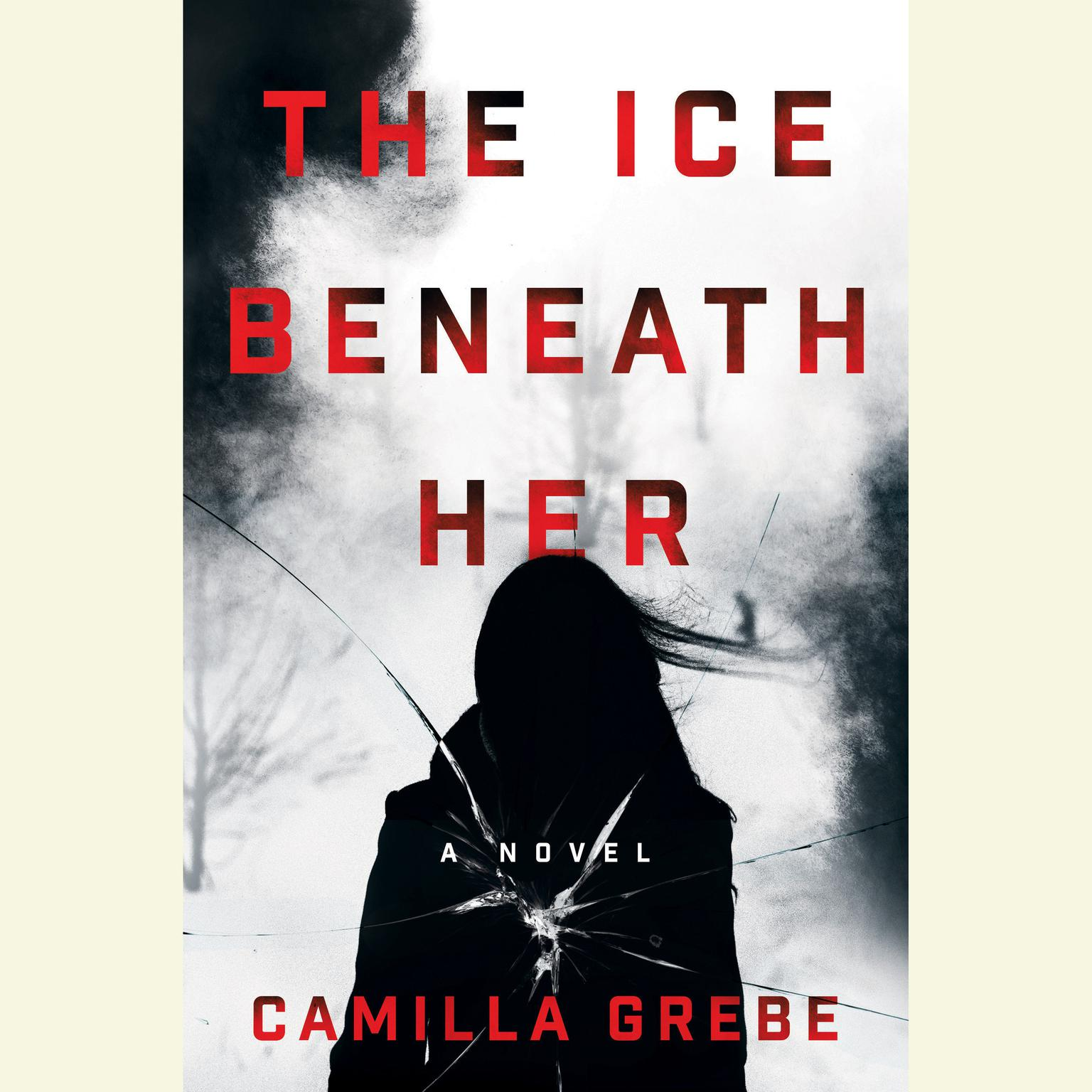 Printable The Ice Beneath Her: A Novel Audiobook Cover Art