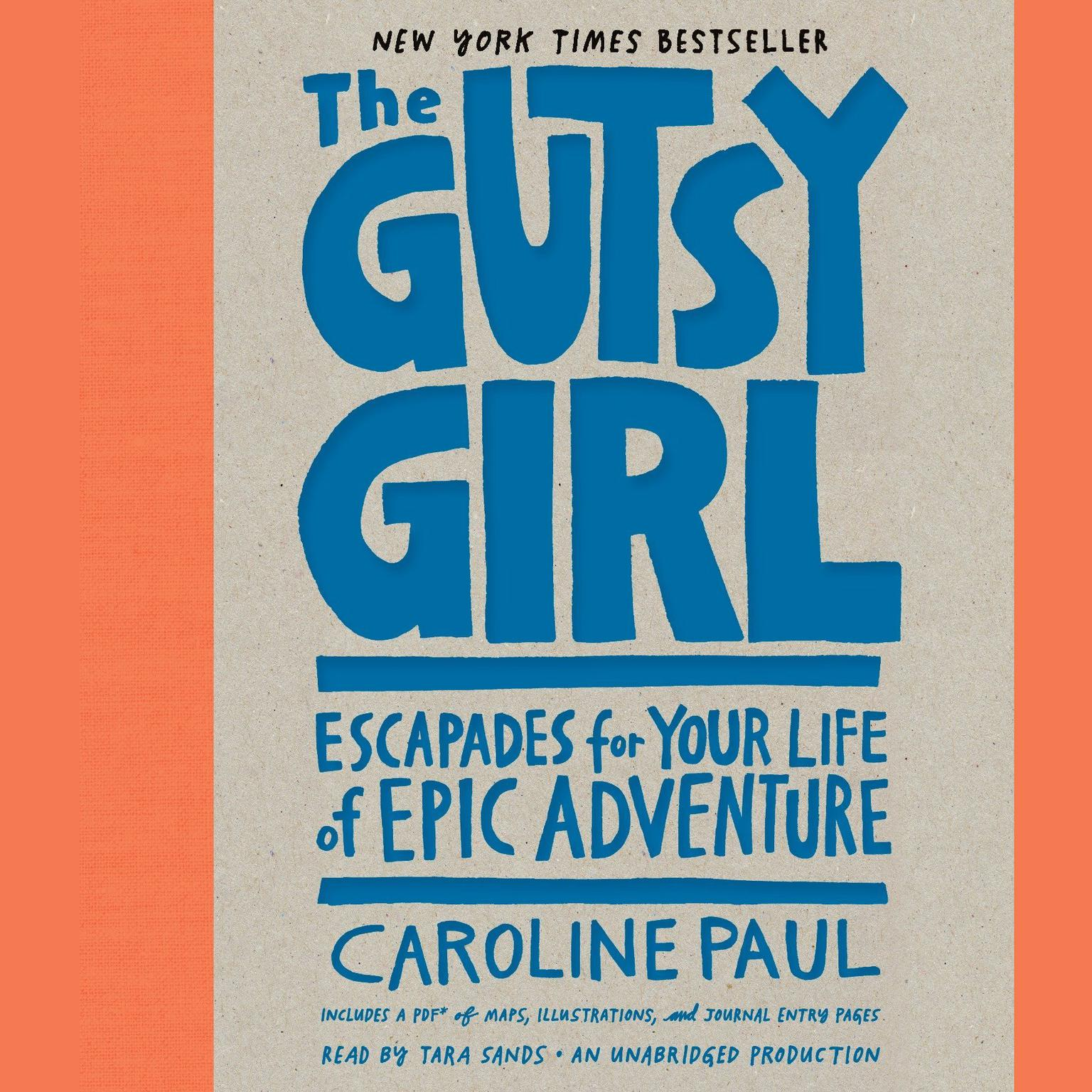 Printable The Gutsy Girl: Escapades for Your Life of Epic Adventure Audiobook Cover Art