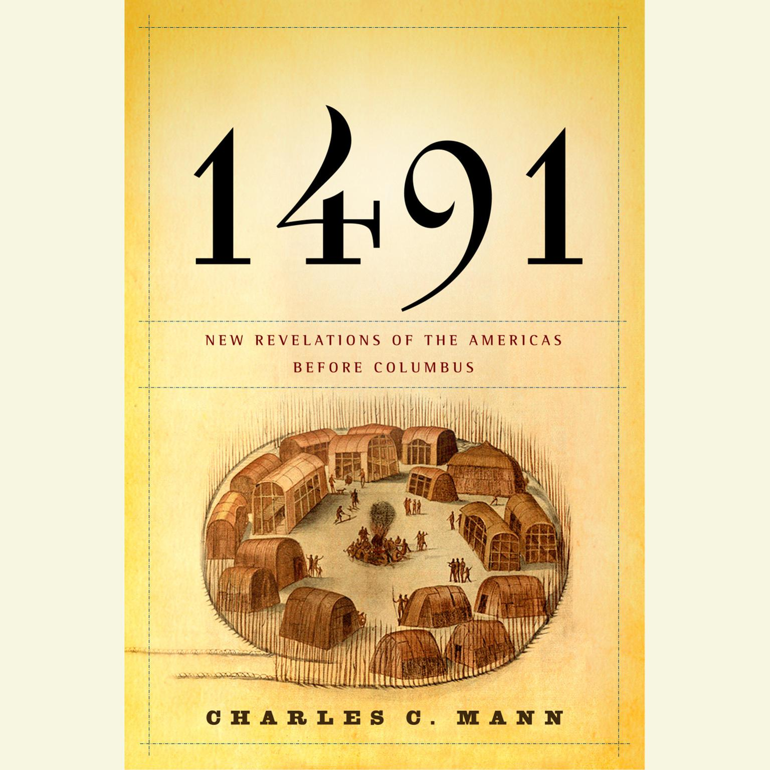 Printable 1491: New Revelations of the Americas Before Columbus Audiobook Cover Art