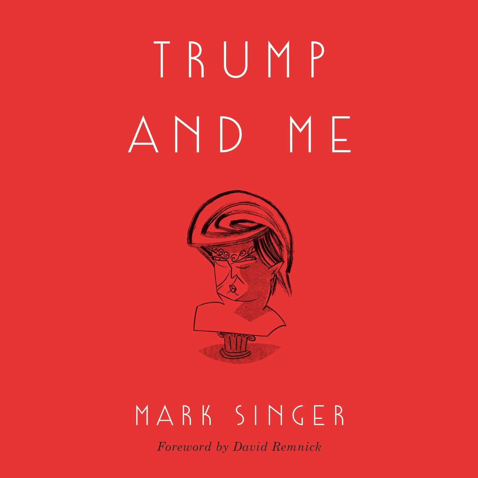 Printable Trump and Me Audiobook Cover Art