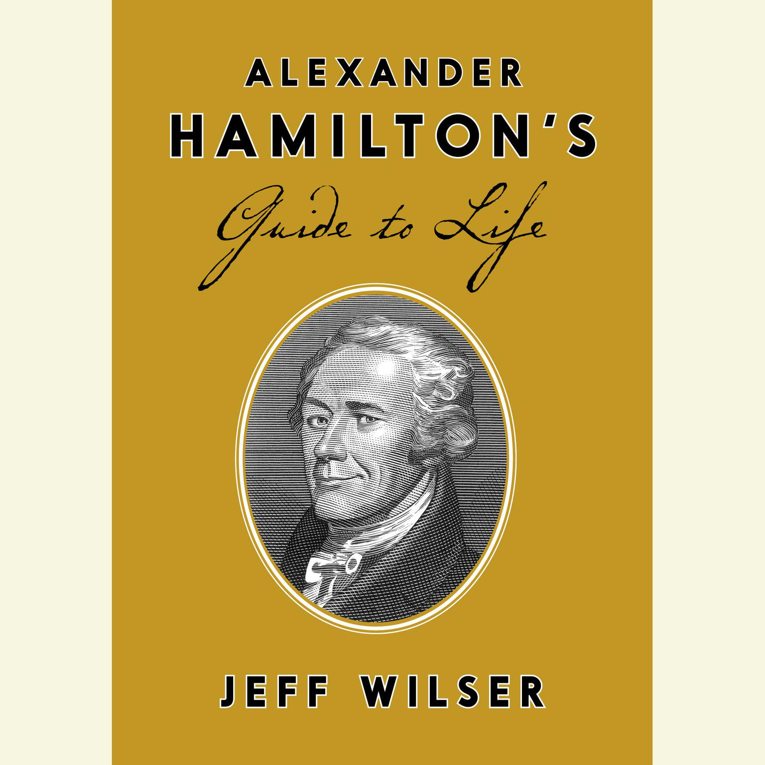 Printable Alexander Hamilton's Guide to Life Audiobook Cover Art