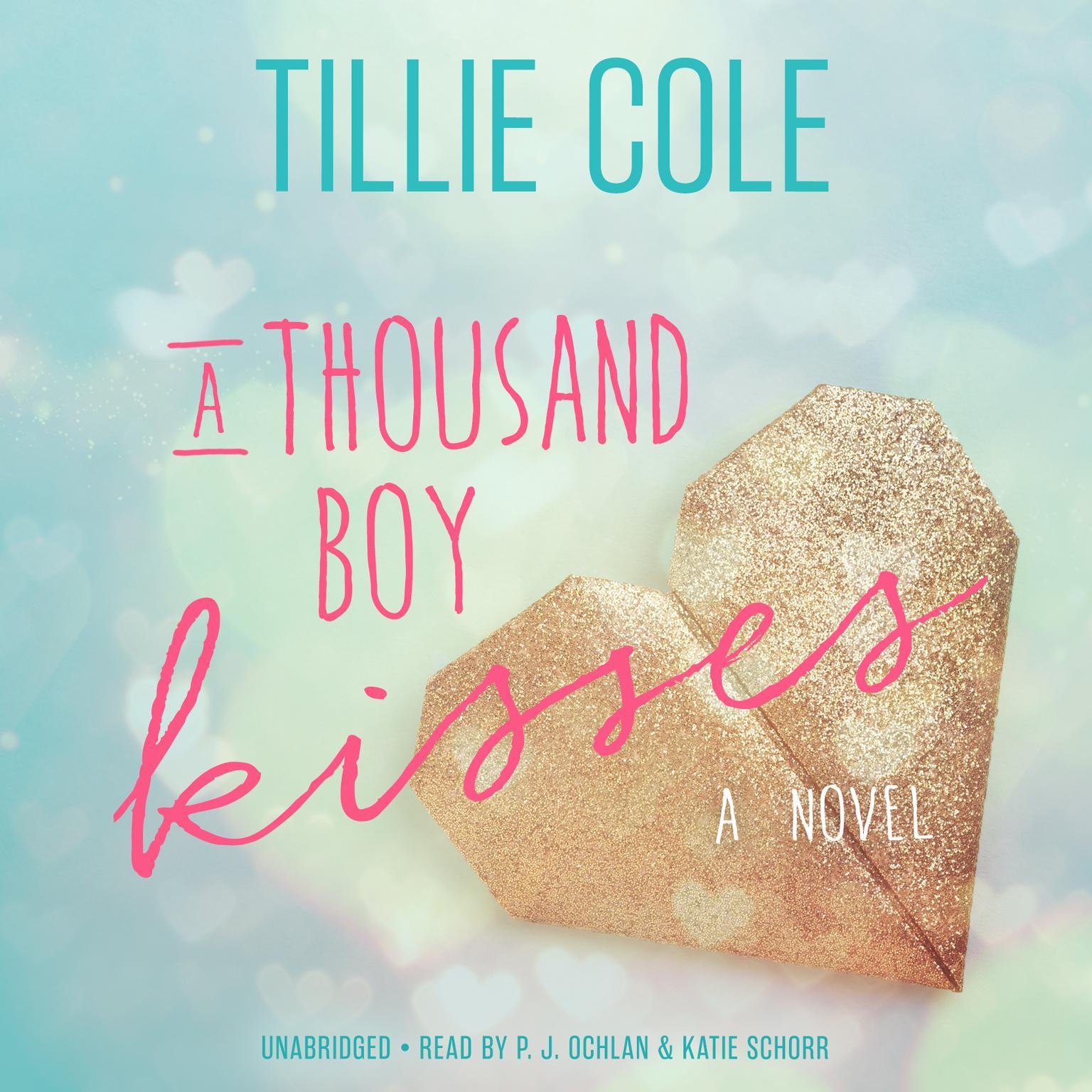 A Thousand Boy Kisses: A Novel Audiobook, by Tillie Cole