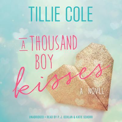 A Thousand Boy Kisses: A Novel Audiobook, by