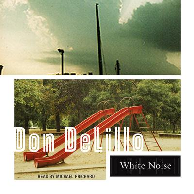 White Noise Audiobook, by Don DeLillo