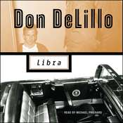 Libra, by Don DeLillo