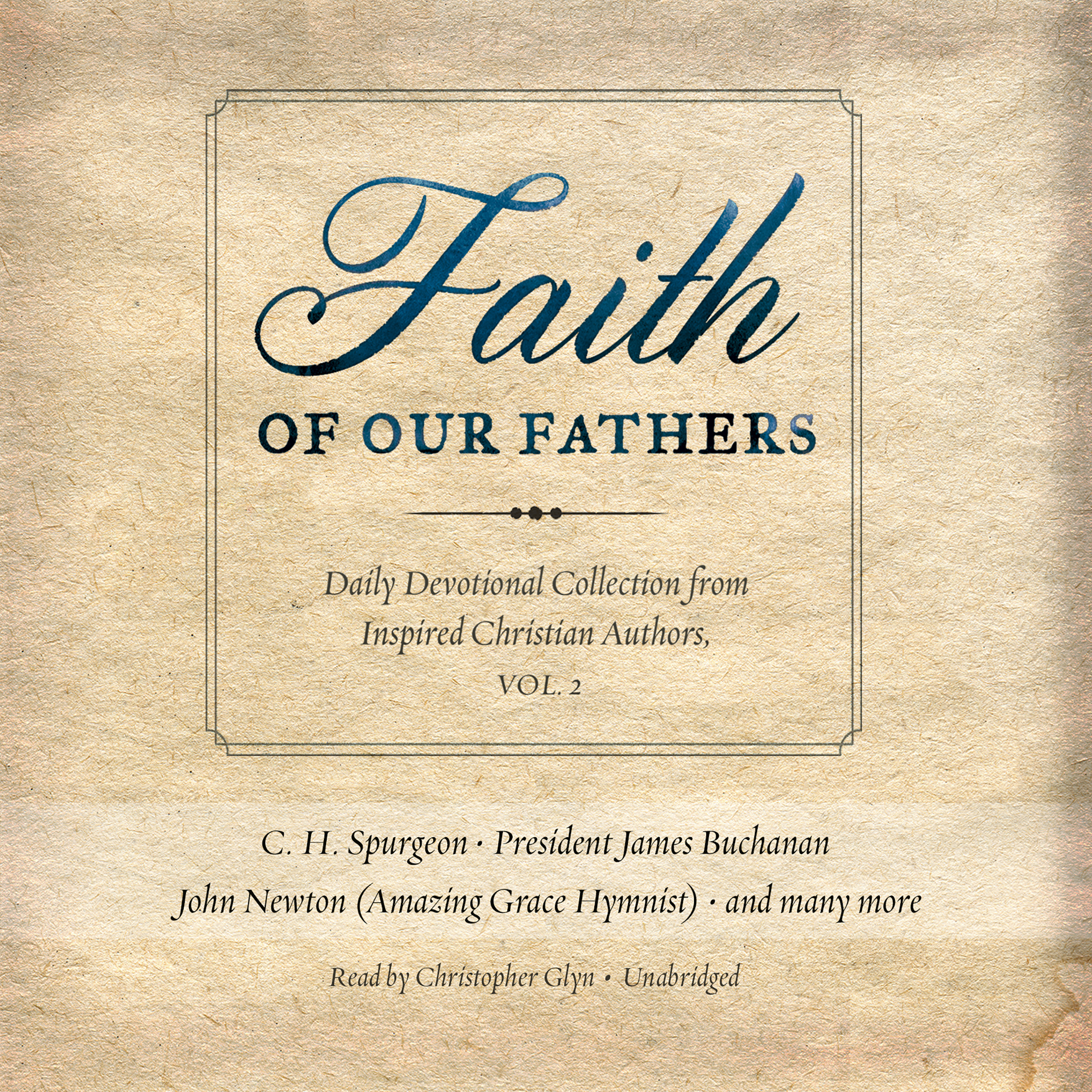 Printable Faith of Our Fathers, Vol. 2: Daily Devotional Collection from Inspired Christian Authors Audiobook Cover Art