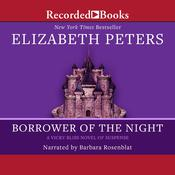 Borrower of the Night Audiobook, by Elizabeth Peters