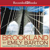 Brookland: A Novel Audiobook, by Emily Barton