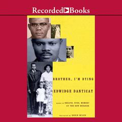 Brother Im Dying Audiobook, by Edwidge Danticat
