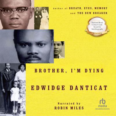 Brother Im Dying Audiobook, by Edwidge Danticat