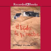 búfalo de la noche, El Audiobook, by Guillermo Arriaga