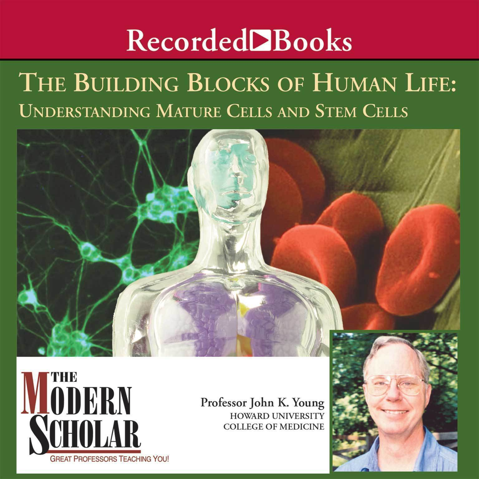 Printable The Building Blocks of Human Life: Understanding Mature Cells and Stem Cells Audiobook Cover Art