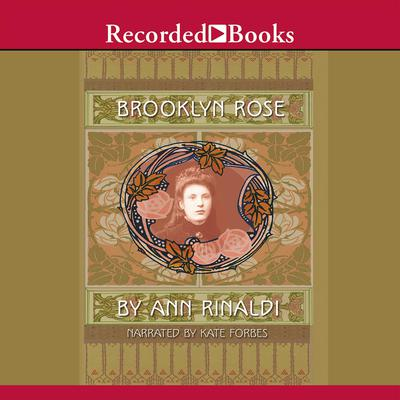 Brooklyn Rose Audiobook, by Ann Rinaldi