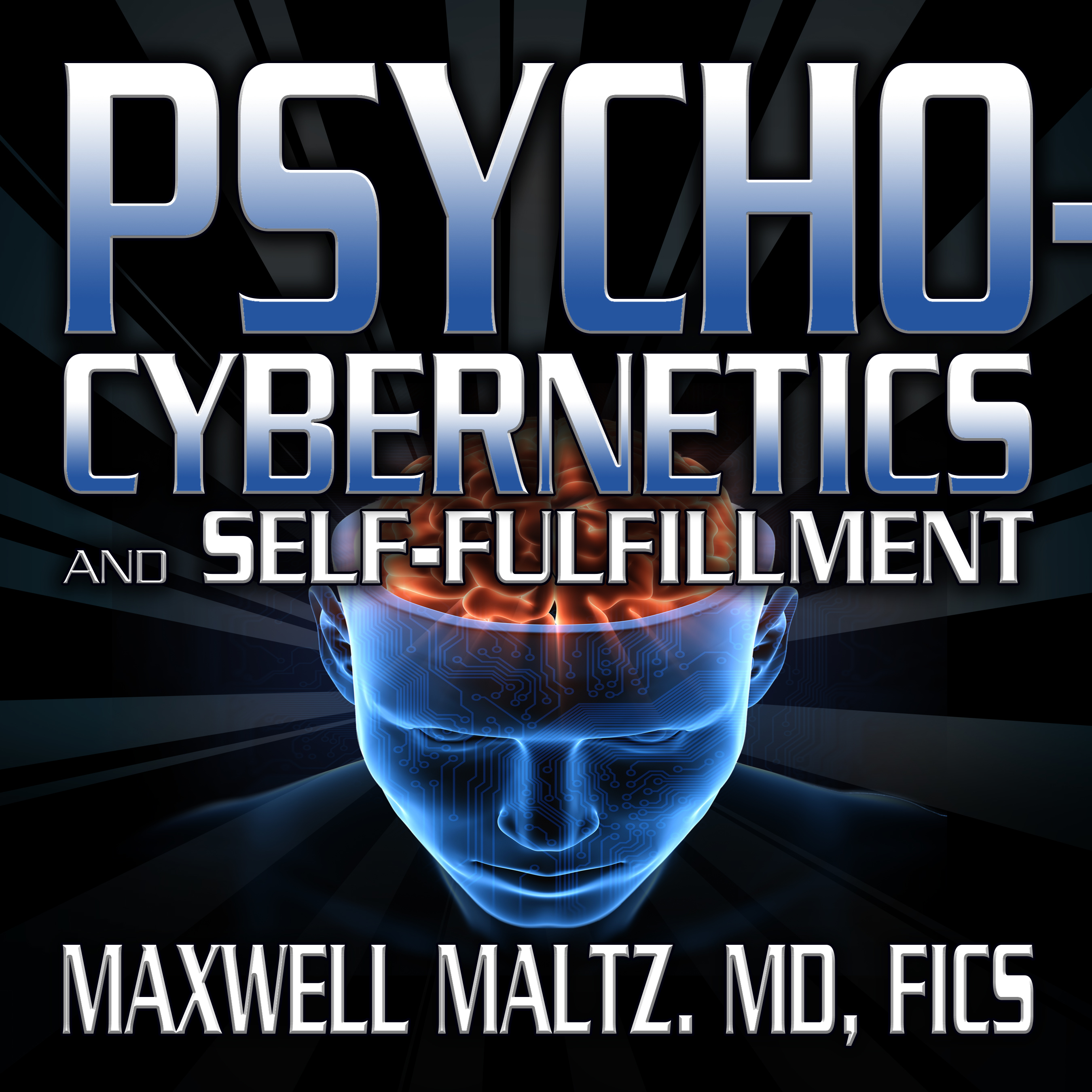 Printable Psycho-Cybernetics and Self-Fulfillment: The Pscycho-Cybernetics Mastery Series Audiobook Cover Art