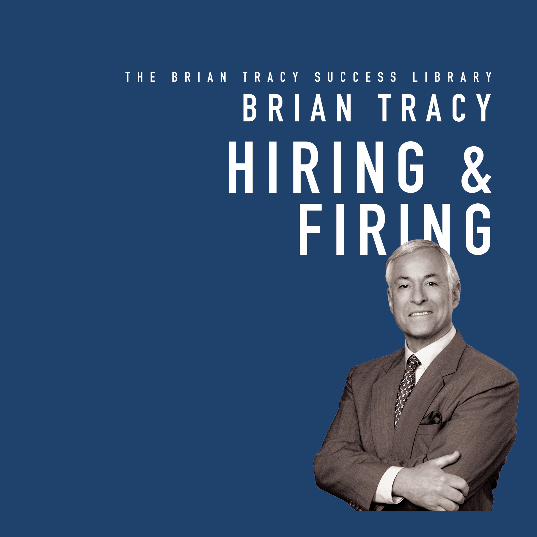 Printable Hiring and Firing: The Brian Tracy Success Library Audiobook Cover Art