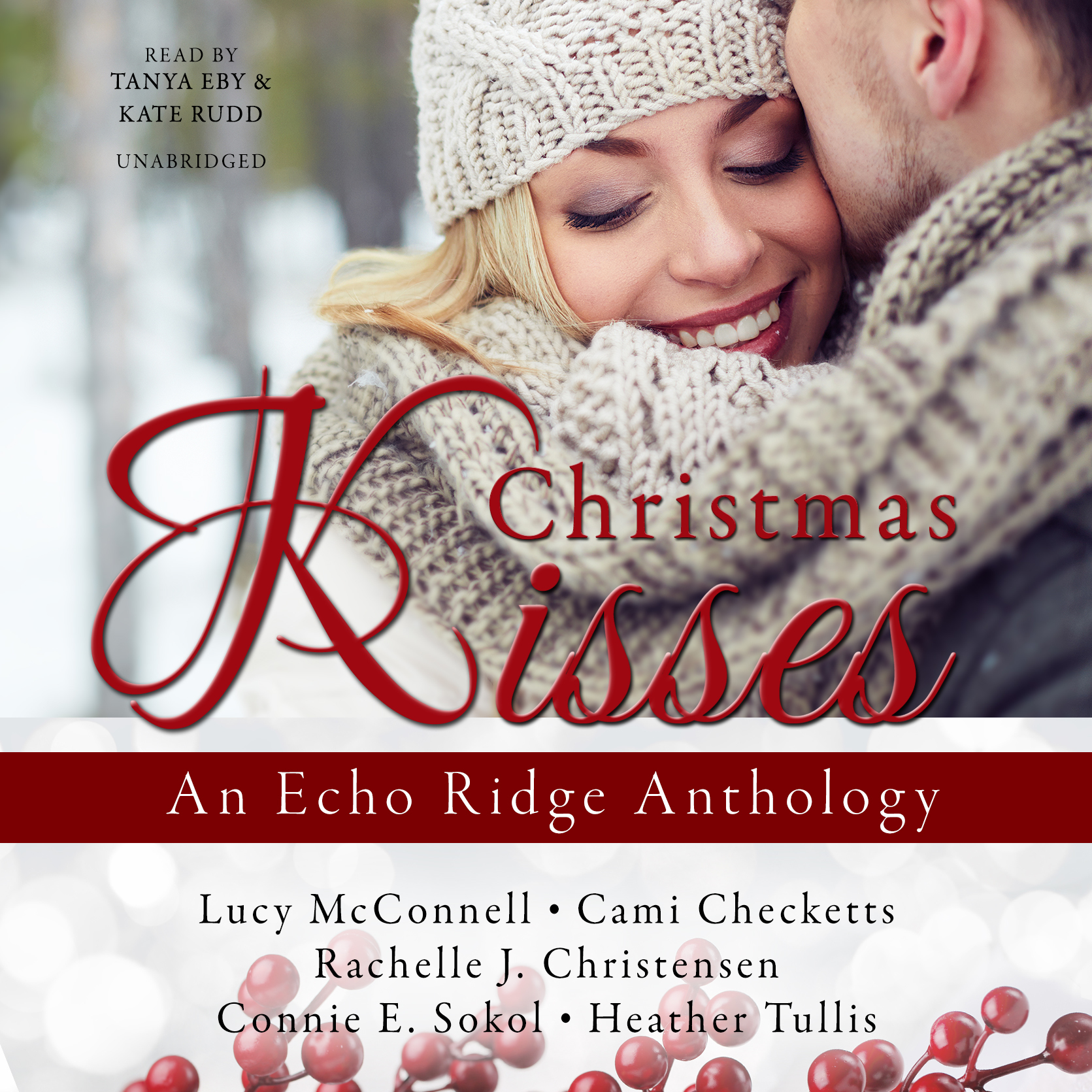Printable Christmas Kisses: An Echo Ridge Anthology Audiobook Cover Art