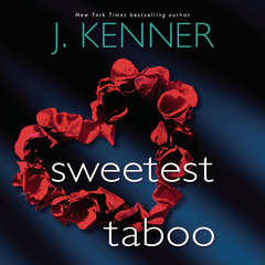 Sweetest Taboo Audiobook, by J. Kenner