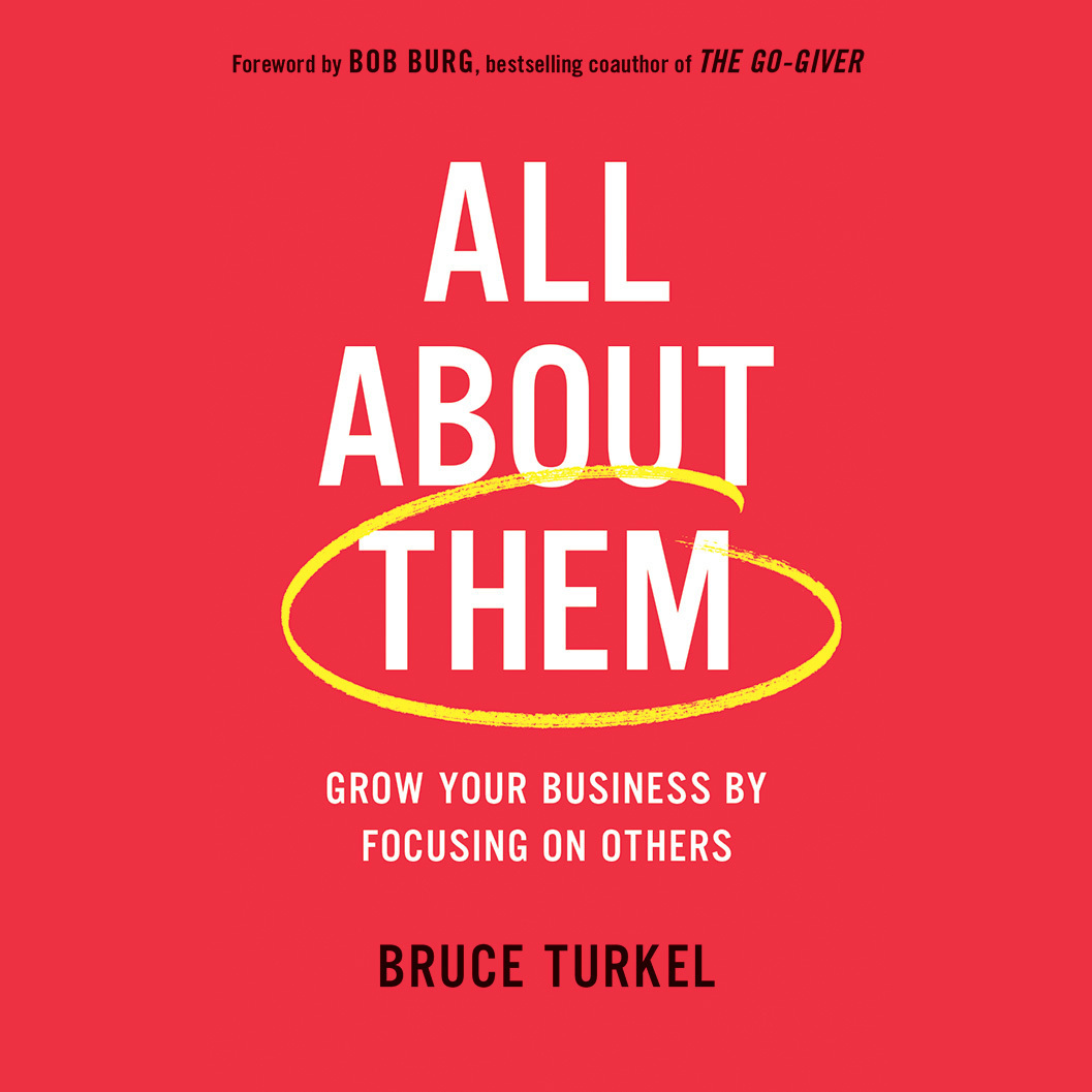 Printable All About Them: Grow Your Business by Focusing on Others Audiobook Cover Art