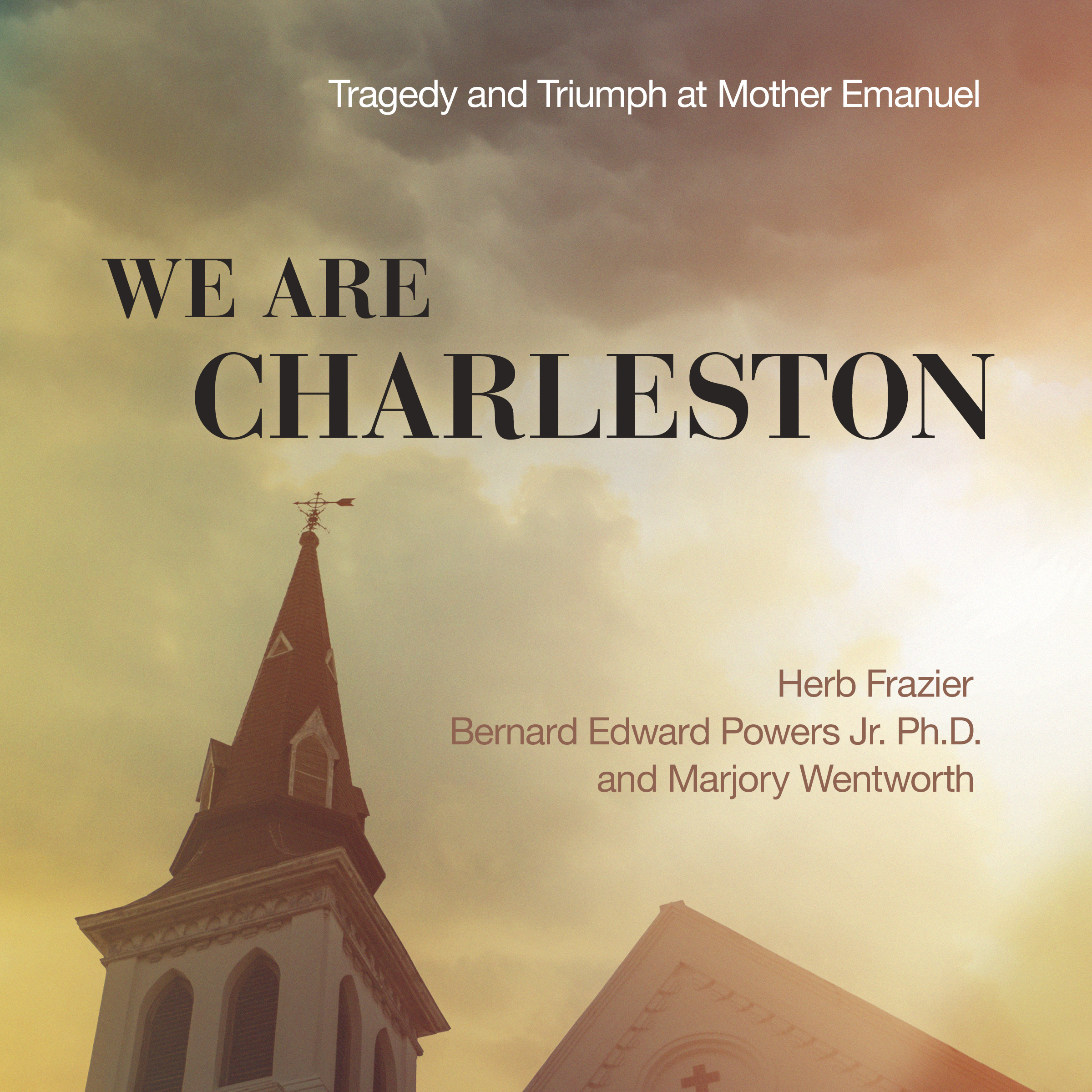 Printable We Are Charleston: Tragedy and Triumph at Mother Emanuel Audiobook Cover Art