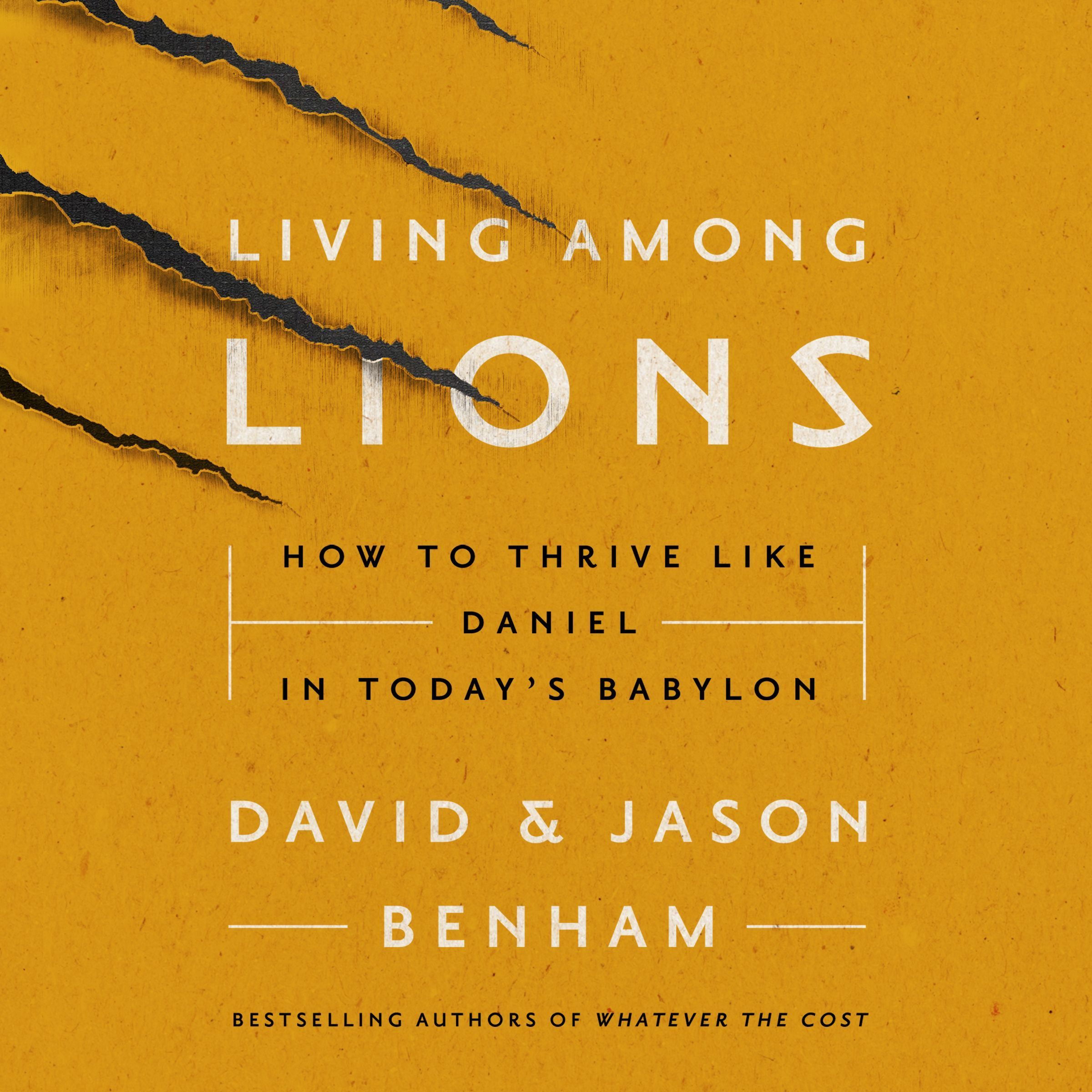 Printable Living Among Lions: How to Thrive like Daniel in Today's Babylon Audiobook Cover Art