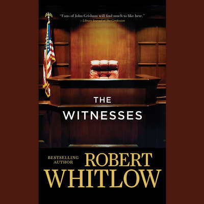 The Witnesses Audiobook, by Robert Whitlow