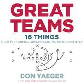 Great Teams: 16 Things High Performing Organizations Do Differently Audiobook, by Don Yaeger