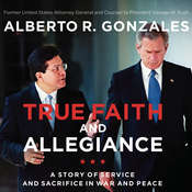 True Faith and Allegiance: A Story of Service and Sacrifice in War and Peace Audiobook, by Author Info Added Soon