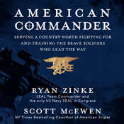 American Commander: Serving a Country Worth Fighting For and Training the Brave Soldiers Who Lead the Way Audiobook, by Ryan Zinke, Scott McEwen