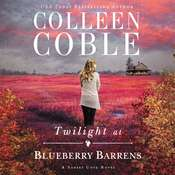 Twilight at Blueberry Barrens Audiobook, by Colleen Coble