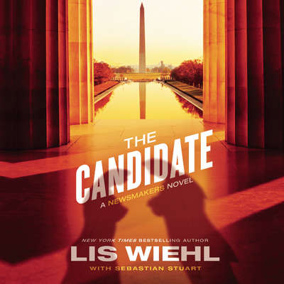 The Candidate: A Newsmakers Novel Audiobook, by Lis Wiehl