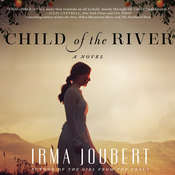 Child of the River Audiobook, by Irma Joubert