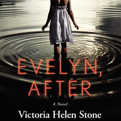 Evelyn, After: A Novel Audiobook, by Victoria Dahl