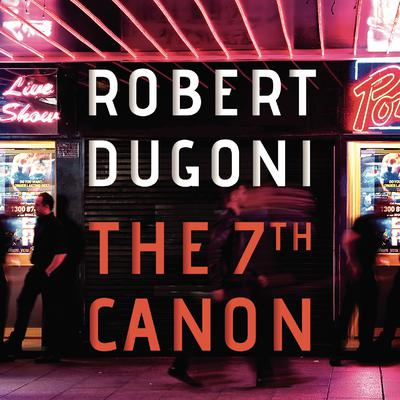 The 7th Canon Audiobook, by Robert Dugoni