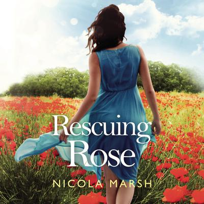 Rescuing Rose Audiobook, by