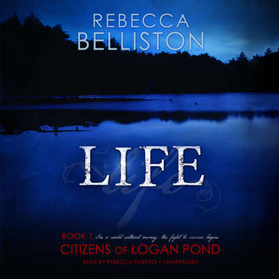 Life Audiobook, by Rebecca Belliston