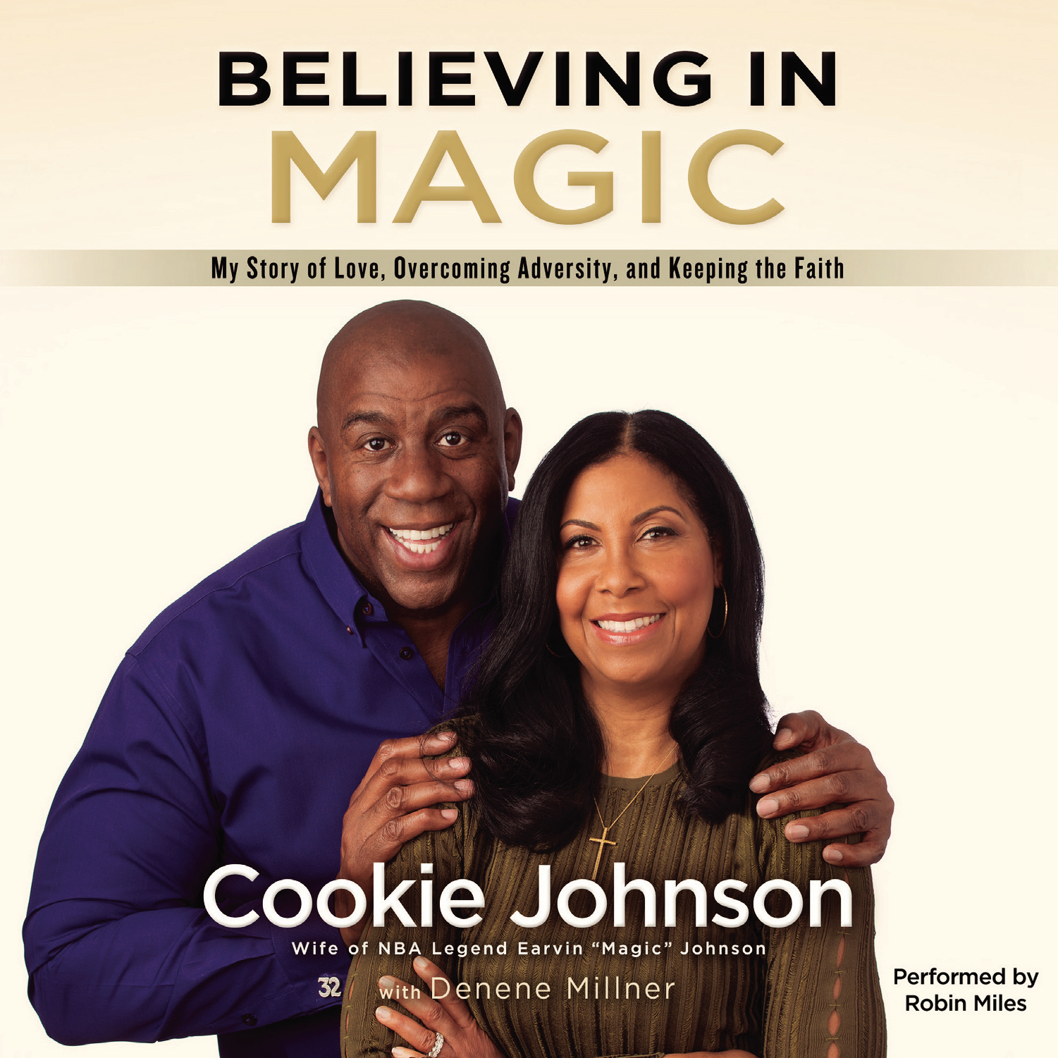 Printable Believing in Magic: My Story of Love, Overcoming Adversity, and Keeping the Faith Audiobook Cover Art