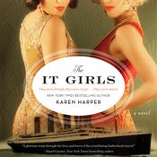 The It Girls: A Novel Audiobook, by Karen Harper