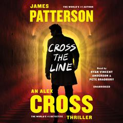 Cross the Line Audiobook, by James Patterson