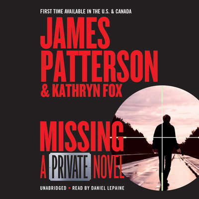 Missing: A Private Novel Audiobook, by James Patterson