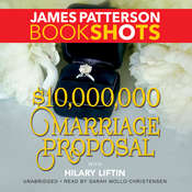 $10,000,000 Marriage Proposal Audiobook, by James Patterson