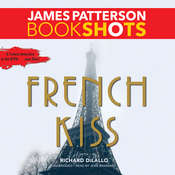 French Kiss: A Detective Luc Moncrief Mystery, by James Patterson, Richard DiLallo