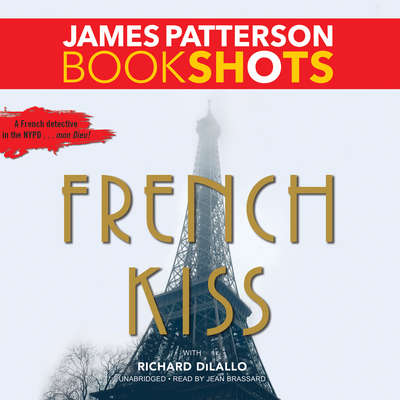French Kiss: A Detective Luc Moncrief Mystery Audiobook, by