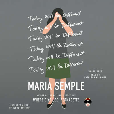 Today Will Be Different Audiobook, by Maria Semple