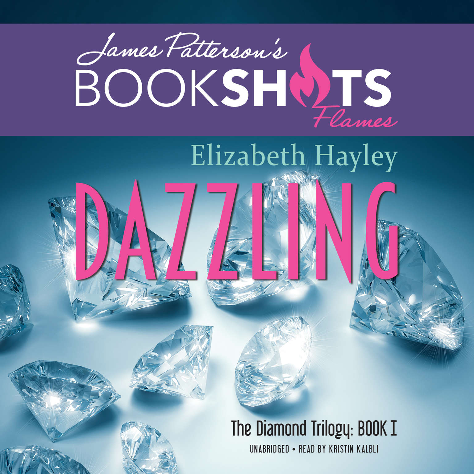Printable Dazzling: The Diamond Trilogy, Book I Audiobook Cover Art
