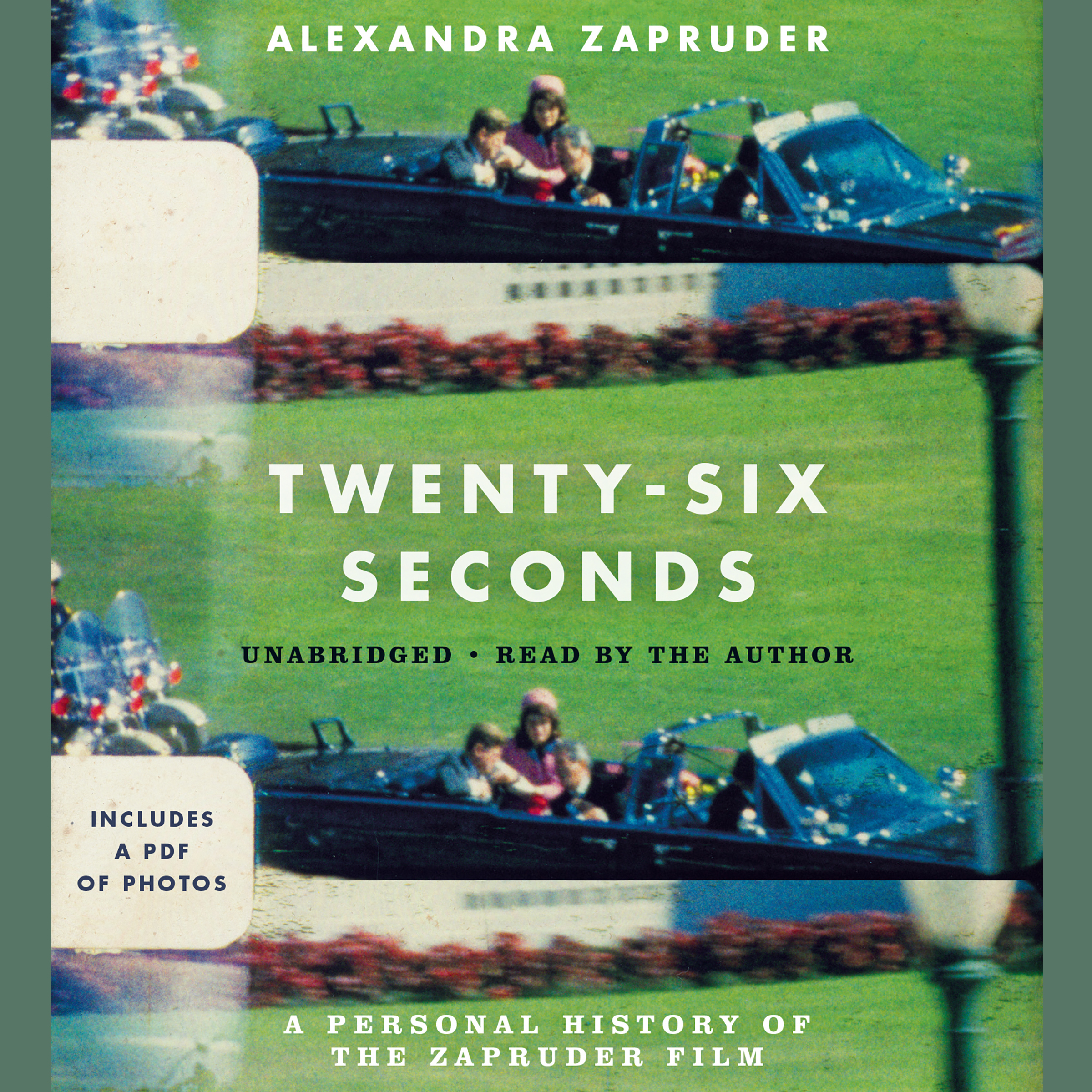 Printable Twenty-Six Seconds: A Personal History of the Zapruder Film Audiobook Cover Art