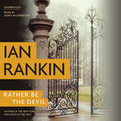 Rather Be the Devil Audiobook, by Ian Rankin