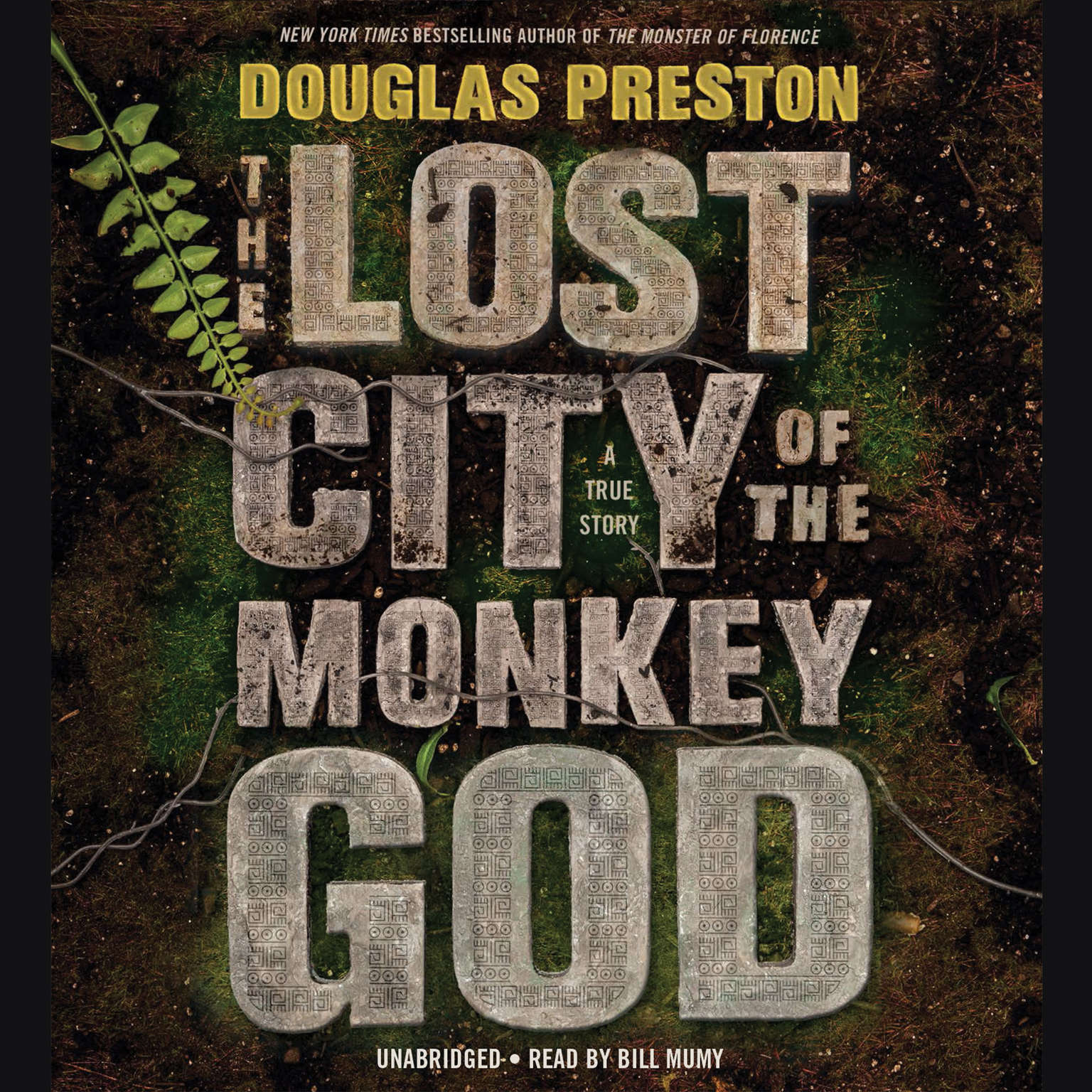Printable The Lost City of the Monkey God: A True Story Audiobook Cover Art